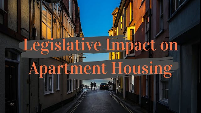 Legislative Impact on Apartment Housing