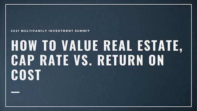 How to Value Real Estate, Cap Rate vs...
