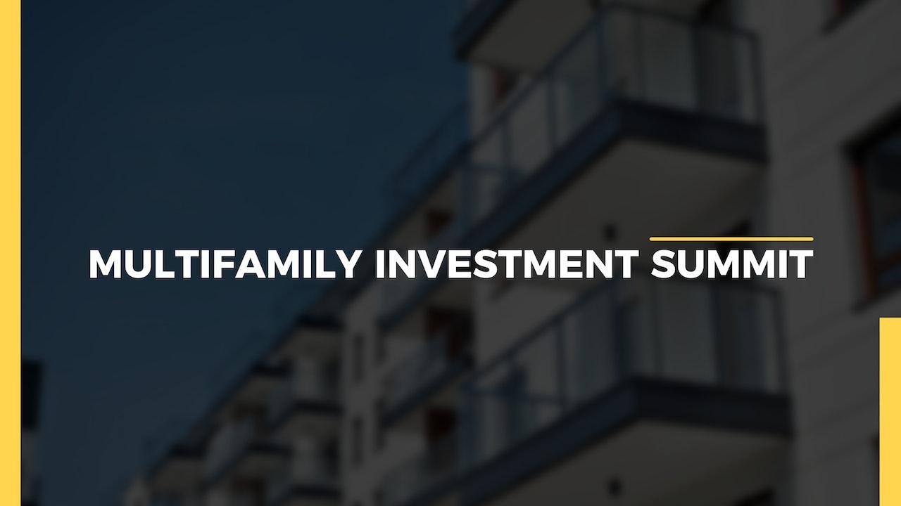 2021 Multifamily Investment Summit