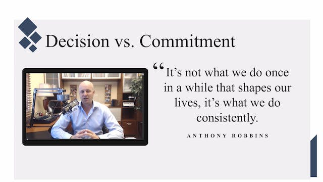 Decision vs. Commitment