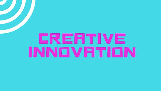 Creative Innovation