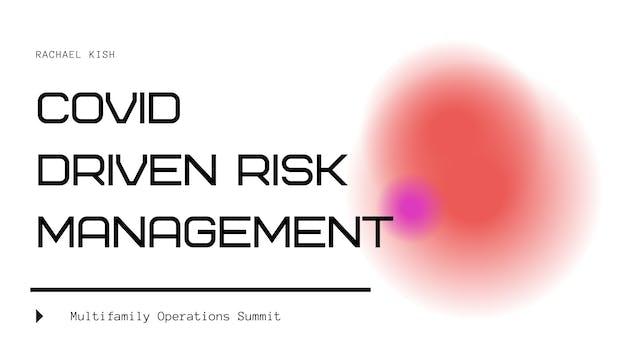 COVID Driven Risk Management