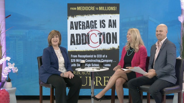 Average is an Addiction with Deborah Dubree