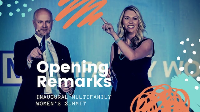 Opening Remarks Multifamily Women's Summit