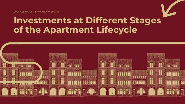 Investments at Different Stages of the Apartment Lifecycle