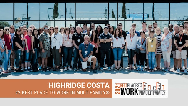 #2 Best Places to Work Multifamily® 2021 - Highridge Costa