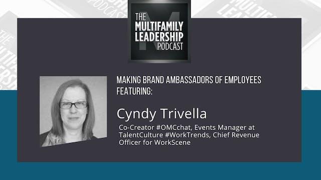 Making Brand Ambassadors of Employees with Cyndy Trivella