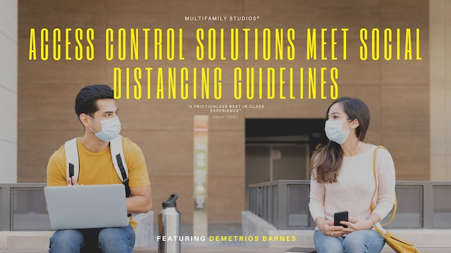 Access Control Solutions Meet Social Distancing Guidelines and Create Efficiency