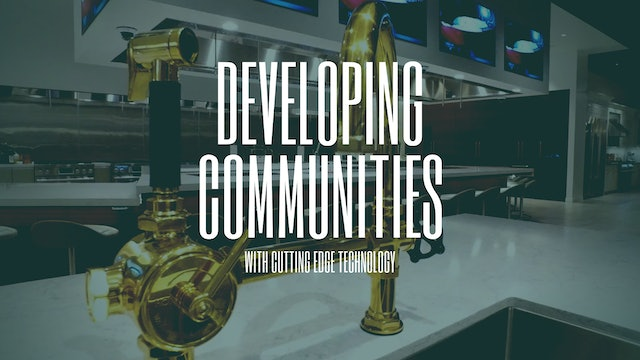 Developing Communities with Cutting Edge Technology