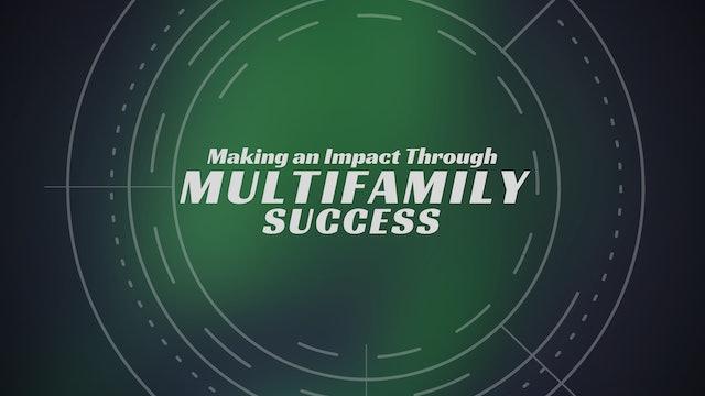 Making an Impact through Multifamily Success