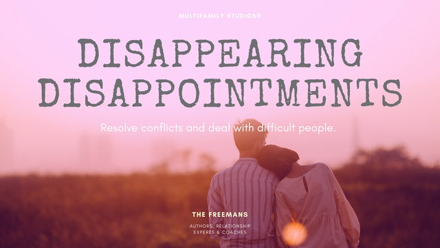Disappearing Disappointments