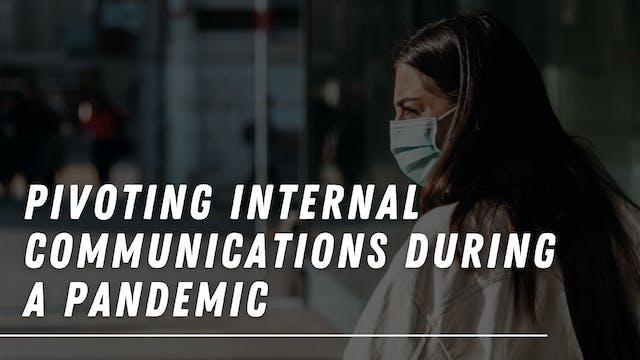 Pivoting Internal Communications Duri...