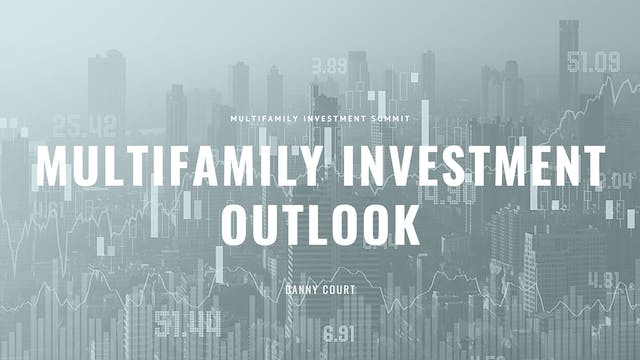 Multifamily Investment Outlook