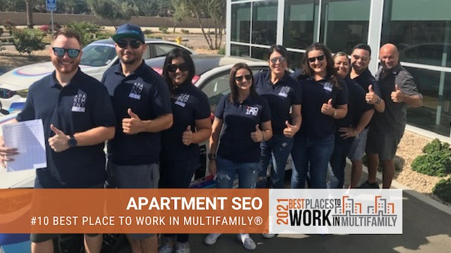 #10 Best Places to Work Multifamily® 2021 - Apartment SEO