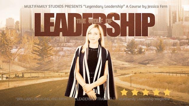 Legendary Leadership Episode 3