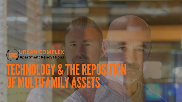 Technology and the Reposition of Multifamily Assets