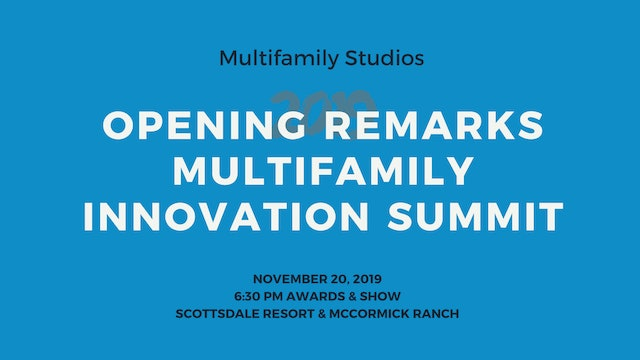 Opening Remarks 2019 Multifamily Leadership Innovation Summit