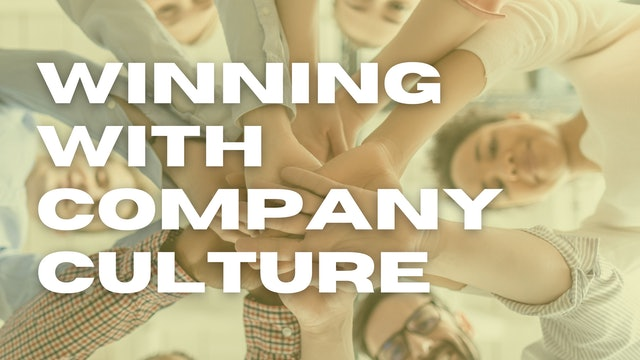 Winning with Company Culture