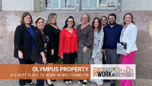 #15 Best Places to Work Multifamily® 2021 - Olympus Property