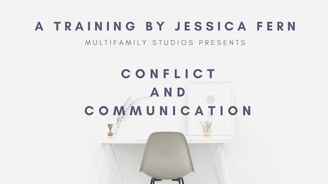 Conflict and Communication Part Two