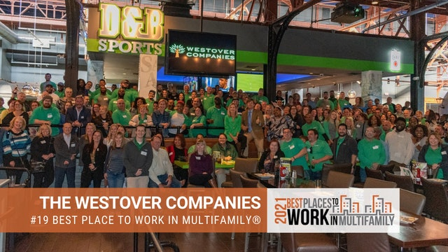 #19 Best Places to Work Multifamily® 2021 - The Westover Companies
