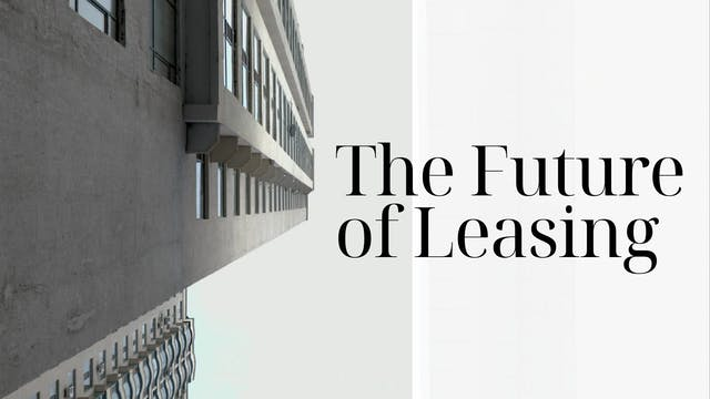 The Future of Leasing