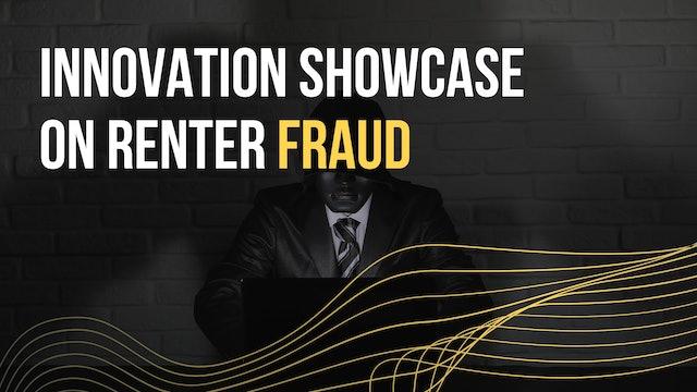 Innovation Showcase on Renter Fraud