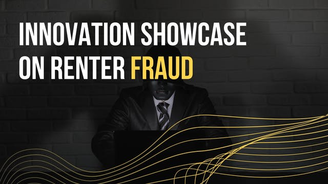 Innovation Showcase on Renter Fraud