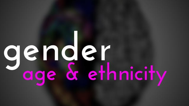 Gender, Age, Ethnicity and EI