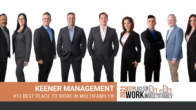 #12 Best Places to Work Multifamily® 2021 - Keener Management