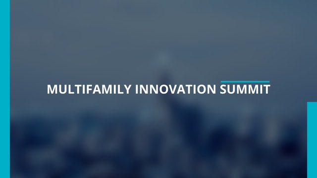 2021 Multifamily Innovation® Summit