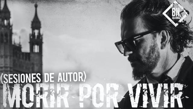 Morir por Vivir (Sesiones de autor)