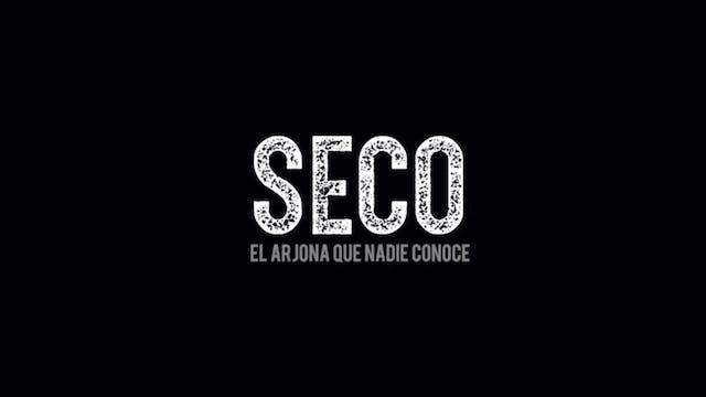 SECO (El Arjona que nadie conoce)