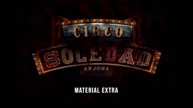 Circo Soledad (Material Extra)