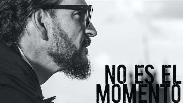No es el momento (Sesiones de autor)