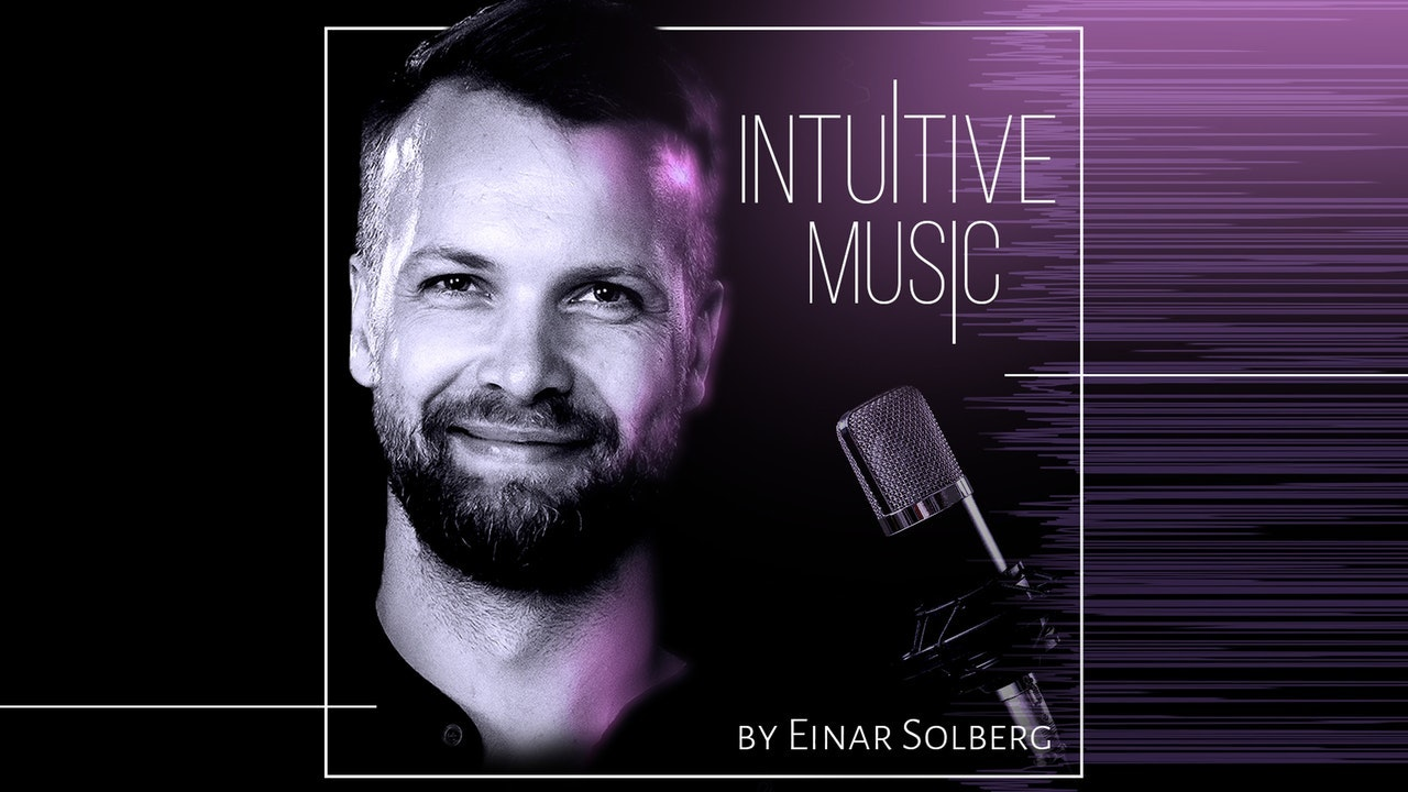 Intuitive music by Einar Solberg