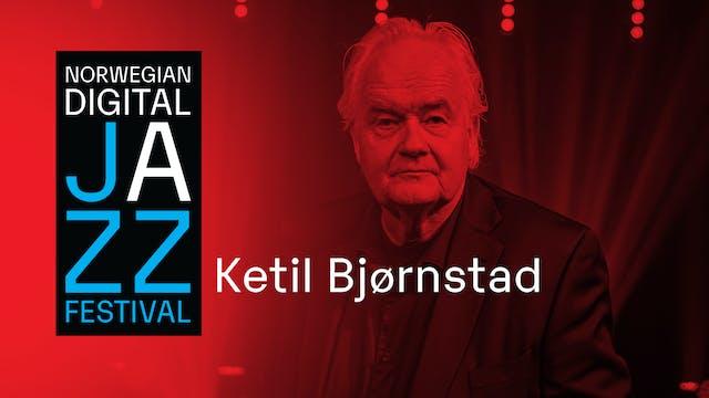 Ketil Bjørnstad - Norwegian Digital Jazz Festival