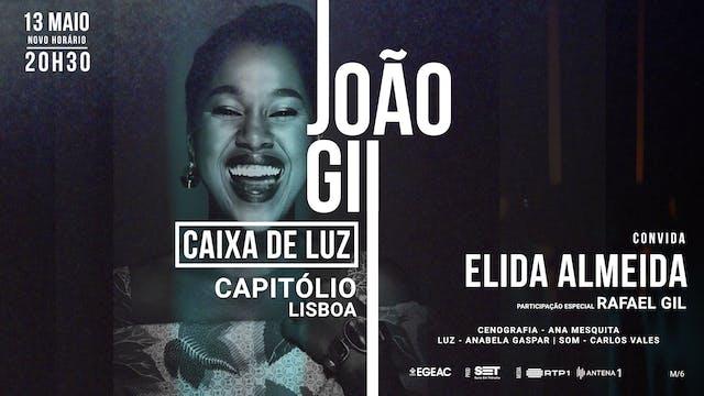Caixa de Luz - João Gil with Elida Almeida