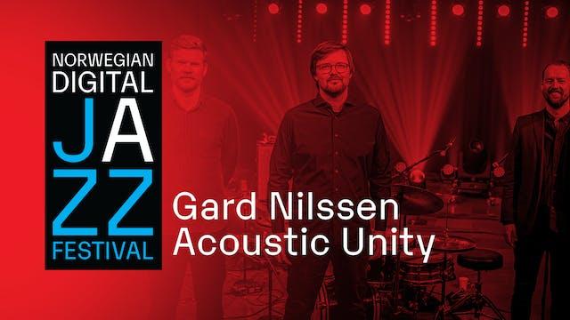 Gard Nilssen Acoustic Unity - NDJF