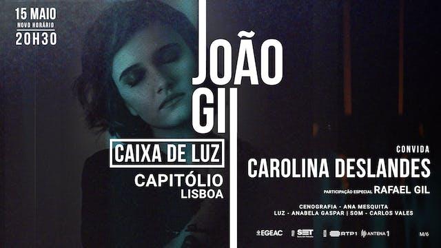 Caixa de Luz - João Gil with Carolina Deslandes