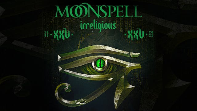 Moonspell Irreligious, with ENCORE