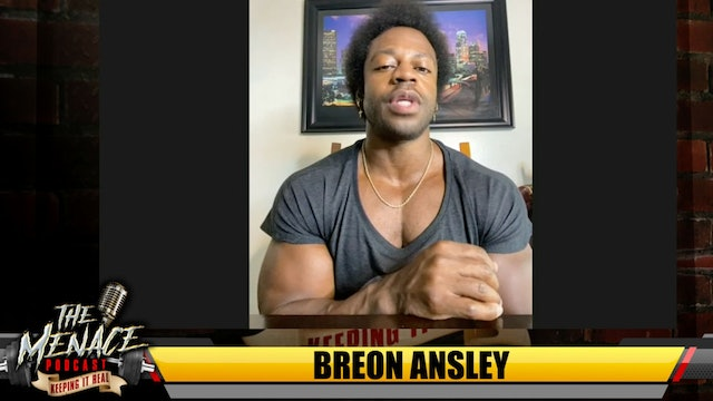 The Menace Podcast- Breon Ansley