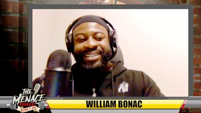 William Bonac Was Very Close to Never...