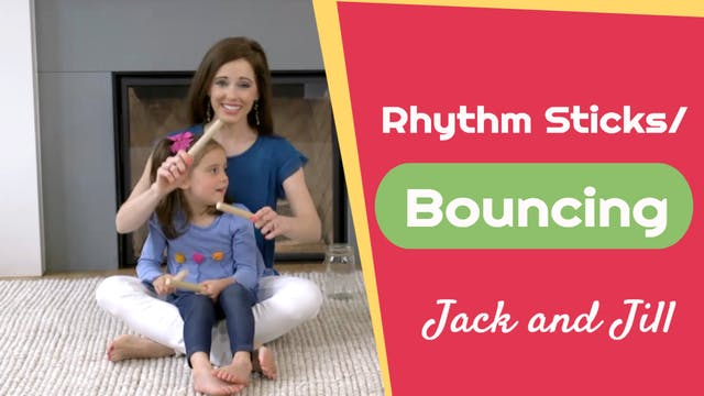 Jack and Jill- Rhythm Sticks and Boun...