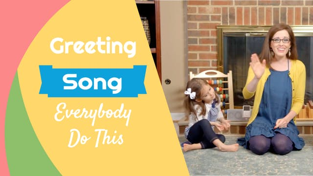 Everybody Do This- Greeting Song