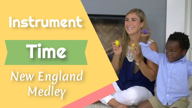 New England Medley- Instrument Time
