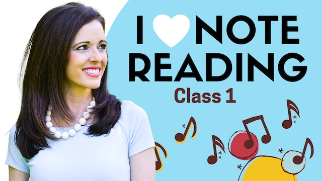 I Love Note Reading Class 1: Your Listening Guide!