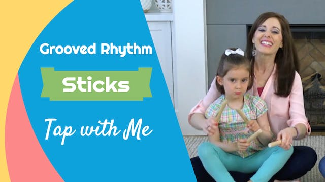 Tap with Me- Grooved Rhythm Sticks