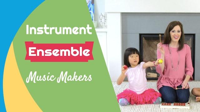 Music Makers- Instrument Ensemble