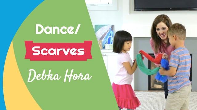 Debka Hora- Dance/ Scarves